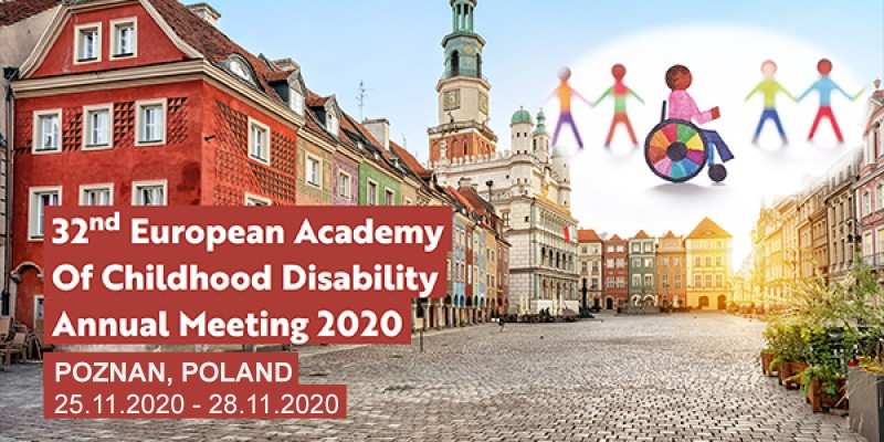 32nd European Academy of Childhood Disability Annual Meeting 2020